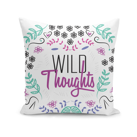 Wild Thoughts Floral