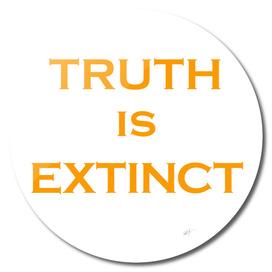 Truth is Extinct