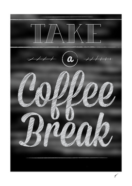 Coffee Poster 5 - Coffee Break