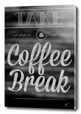 Coffee Poster 5 - Coffee Break