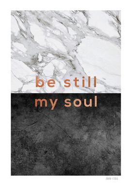 Be Still My Soul Copper