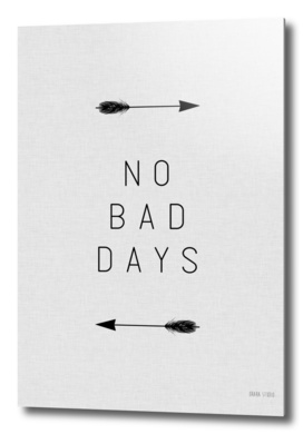 No Bad Days Arrow