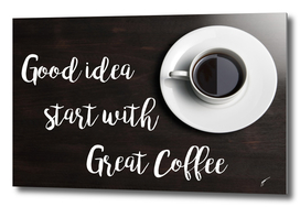 Coffee Poster 31 - Great Idea