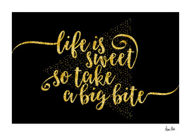 TEXT ART GOLD Life is sweet