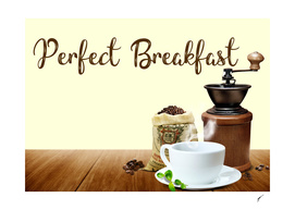 Coffee Poster 46 - Perfect Breakfast
