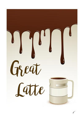 Coffee Poster 61 - Great Latte
