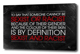 The Prejudice + Power Irony