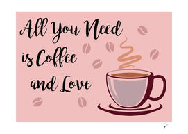 Coffee Poster 98 - Coffe and Love Pink
