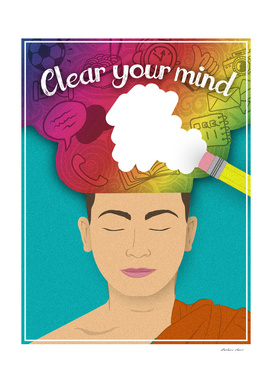 Clear your mind!