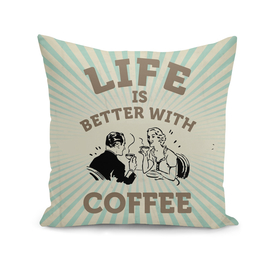 Life is better with Coffee, Coffee poster, vintage poster