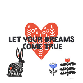 Let Your Dreams Come True