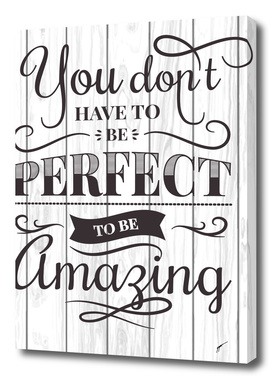Quote Poster - 12 - Perfect
