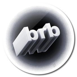 brb - Black & White Edition