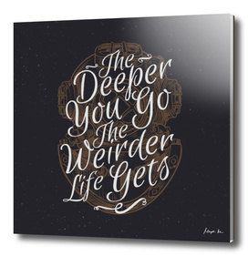 The Deeper You Go