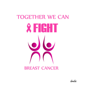 Together we can fight breast cancer