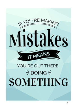 Quote Poster - 57 - Mistakes