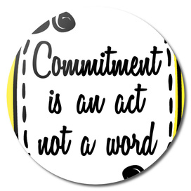 Quote Poster - 59 - Commitment