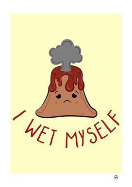 I Wet Myself