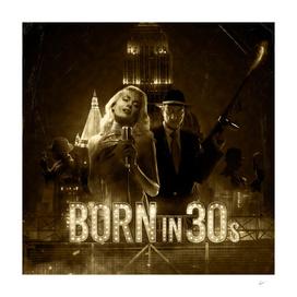 Born in 30's vintage version