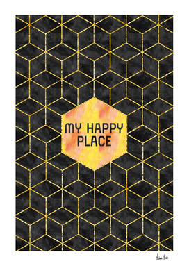 GRAPHIC ART GOLD My happy place   black & golden