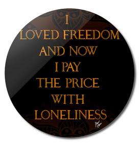 I LOVED FREEDOM