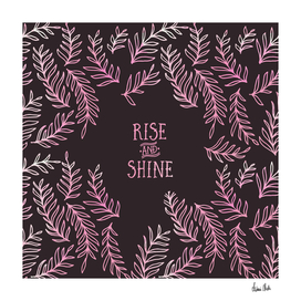 Graphic Art RISE & SHINE | pink