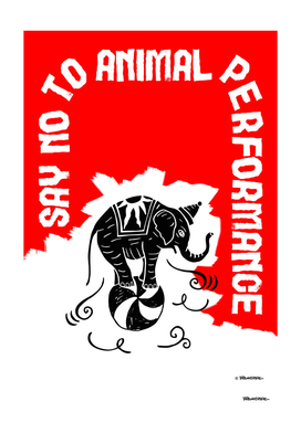 Say NO to Animal Performance – Elephant