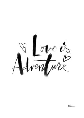 Love is adventure