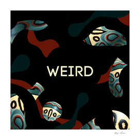 Weird as f*ck