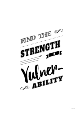 Strength in Vulnerability Motivational Typography