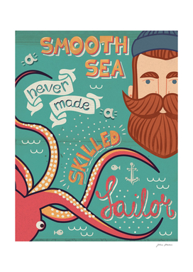 A smooth sea never made a skilled sailor illustration