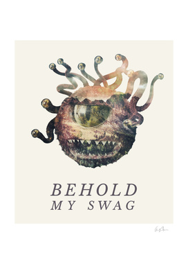 Behold My Swag