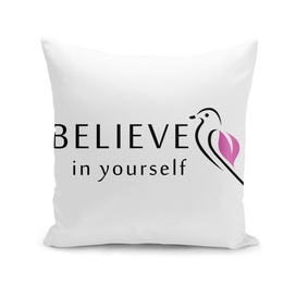 Bird with motivating text- Believe in yourself