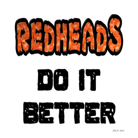 Redheads Do It Better