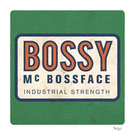 Bossy Mc Bossface - Badge