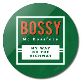 Bossy McBossface - Rural