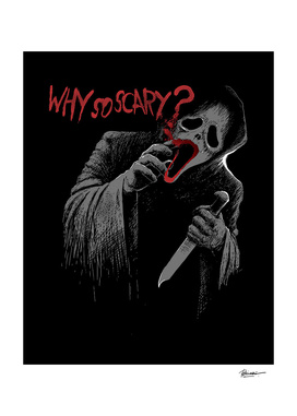 Why So Scary