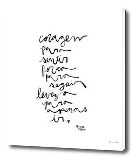 Coragem, força e leveza