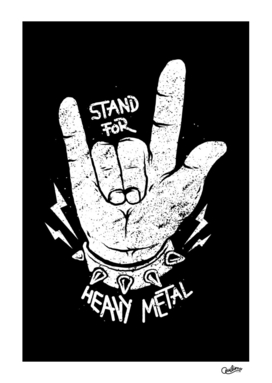 Stand for Heavy Metal