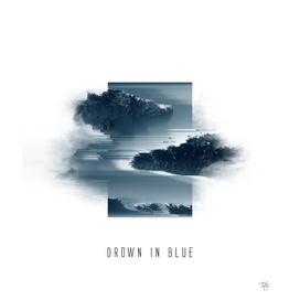Drown in Blue