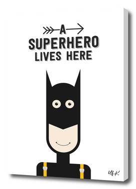 A Superhero Lives Here • Colorful Illustration