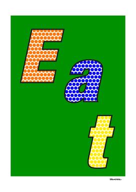 Eat – my 3 best Skills