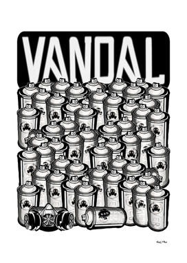 VANDAL and SPRAY CANS