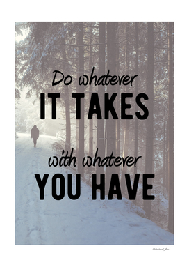 Motivational - Do Whatever It Takes