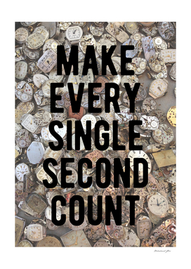 Motivational - Make Every Single Second Count