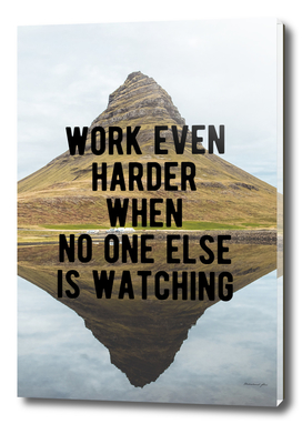 Motivational - Work Harder When No One Else Is Watching