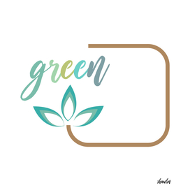 Go green- Respect for nature