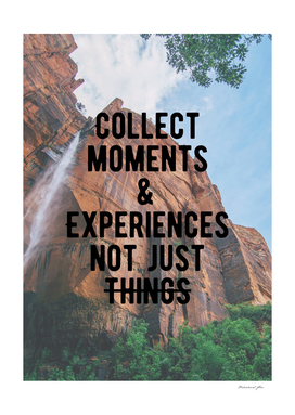 Motivational - Collect Moments