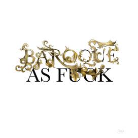 Baroque as fck