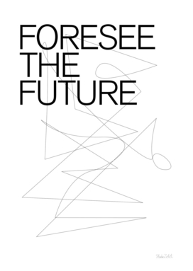 THE FUTURE SERIES / FORESEE